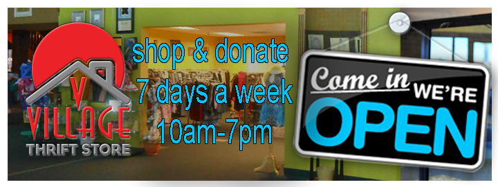 Veterans Village Thrift Store Shop & Donate 7 Days a Week